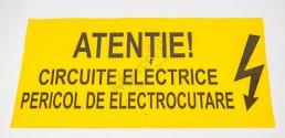 Folie avertizoare ATENTIE !  CIRCUITE ELECTRICE PERICOL DE ELECTROCUTARE
